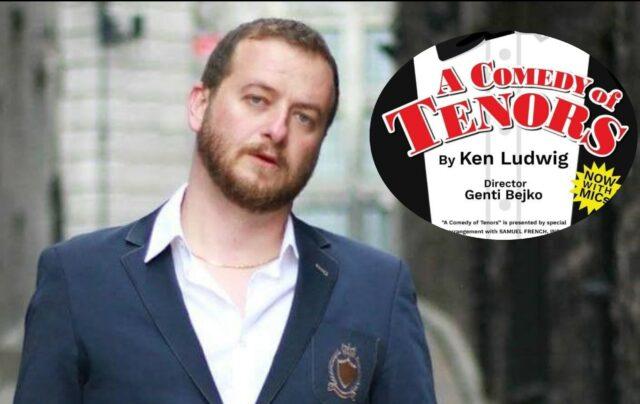 """Gent Bejko shkëlqen si regjisor, shfaqja """"Komedia e Tenorëve"""" histori ëndrrash dhe pasioni"""