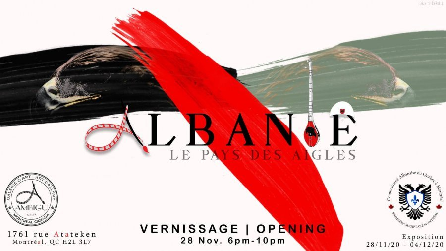 MONTREAL/ 'Albanie: Le pays des aigles', ekspozitë për festën e flamurit